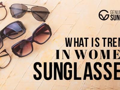 What is Trending in Women's Sunglasses?