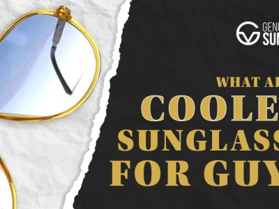 What are the coolest Sunglasses for Guys?